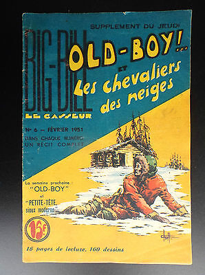 RARE Big Bill Old Boy N° 6 1951 Chott BON ETAT PLUS  Petit Format