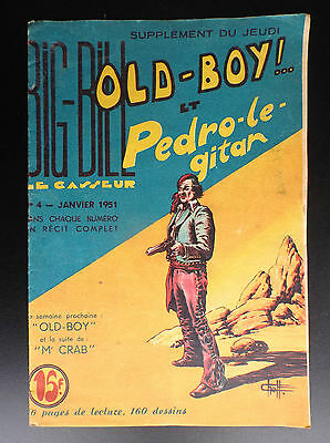 RARE Big Bill Old Boy N° 4 1951 Chott TRES  BON ETAT   Petit Format