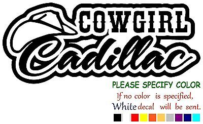 COWGIRL CADILLAC Funny Vinyl Decal Sticker Car Window laptop tablet truck 12""