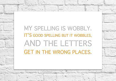 My Spelling Is Wobbly... - Winnie The Pooh Quote - Poster/Art Print A4 Size