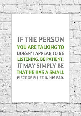 If The Person You Are Talking To - Winnie The Pooh Quote - Poster/Art Print A4