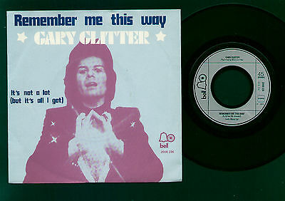 "7"" Gary Glitter Remember Me This Way / It's Not A Lot Made In Holland 1974 Glam"