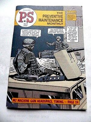 Army Book Magazine P.S The Preventive Maintenance Monthly Issue 653 April 2007