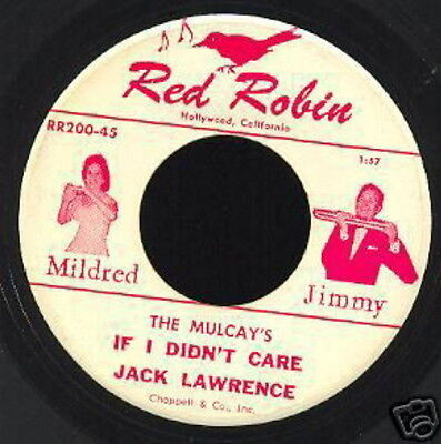 The Mulcay's 45 Tours If I Didn't Care Jack Lauwrence