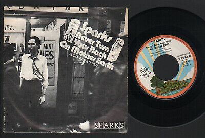 """7"""" Sparks Never Turn Your Back On Mother Earth / Alabamy Right Made In Germany"""