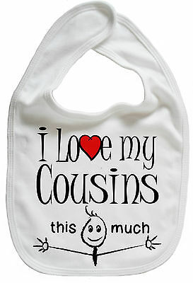 """Cousins Baby Bib """"I Love My Cousins this much"""" Cute Funny Gift"""