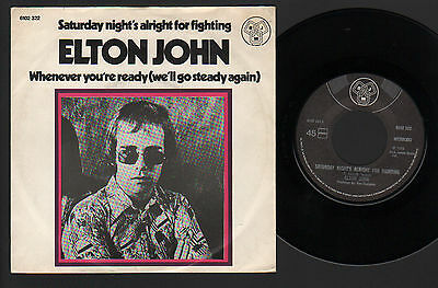 "7"" Elton John Saturday Night's Alright.... / Whenever.... Made In Holland 1973"