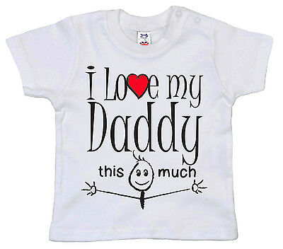 "Daddy Baby T-Shirt ""I Love My Daddy this Much"" Birthday Christmas Father Gift"