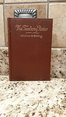 The Teaching Pastor, by William C. Bitting, copyright 1923.