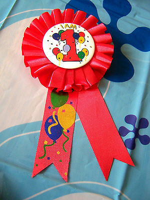 I Am 1 Birthday Party Award Ribbon 1 Year Old Birthday Rosette Party Badge Pin