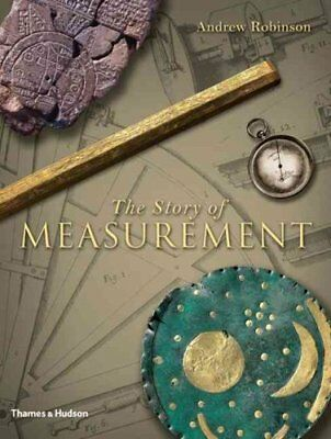 The Story of Measurement by Andrew Robinson (Hardback, 2007)