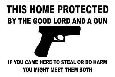 """*Aluminum* This Home Protected By Good Lord And A Gun 8""""x12"""" Metal Sign S148"""