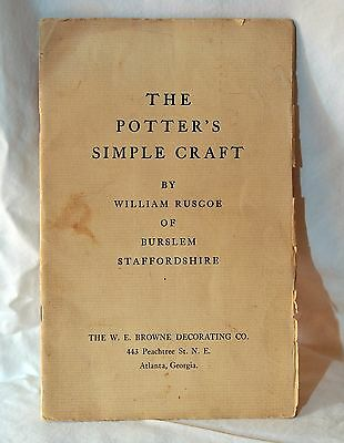 The Potter's Simple Craft - W. Ruscoe Sales Brochure - VERY RARE!