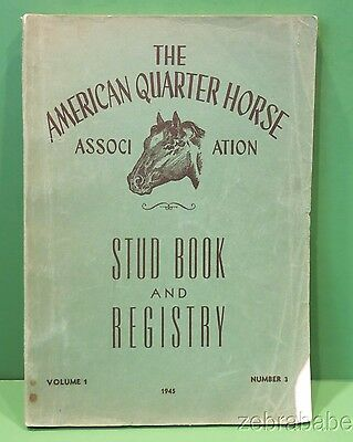 American Quarter Horse Association AQHA 1945 Stud Book Registry  Vol 1 Number 3