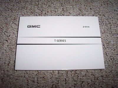 2006 GMC T-Series T5500 T6500 T7500 T8500 Truck Owner Operator User Guide Manual