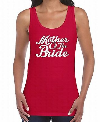 Mother Of The Bride WOMEN TANK TOP White Bridal Party Funny Gift Ladies TankTOP