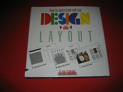 How to Understand and Use Design and Layout Alan Swann typography printing ads