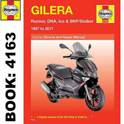 Gilera Runner DNA Ice SKP Stalker 1997-2011 Haynes Workshop Manual