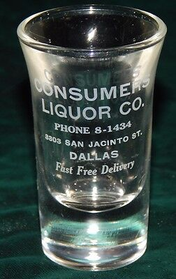 Vtg Advertising Acid Etched Consumer's Liquors Dallas Texas Shot Glass