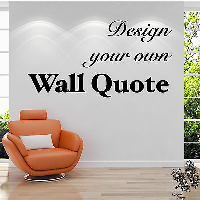 Personalised Wall Sticker Custom Vinyl Decal Design your Own Quote by DF1