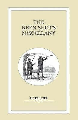 2245 - The Keen Shot's Miscellany by Peter Holt