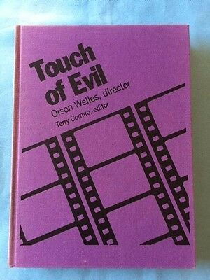 Touch Of Evil. The Screenplay *by Orson Welles*
