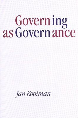 Governing as Governance by Jan Kooiman (Paperback, 2003)
