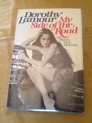 Dorothy Lamour-My Side of the Road