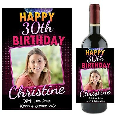 Personalised Happy 18th 21st 30th 40th Birthday Wine Champagne Bottle Label N73