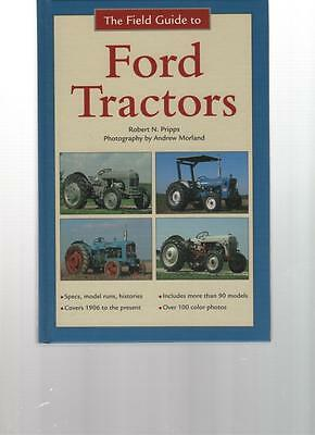 Field Guide To Ford Tractors By Robert N. Pripps