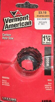 """VERMONT AMERICAN 18320 Wood 1 1/4"""" Carbon Hole Saw New in Sealed Package"""