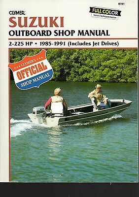 Suzuki Outboard Shop Manual 2-225 HP (Includes Jet Drives) by Clymer