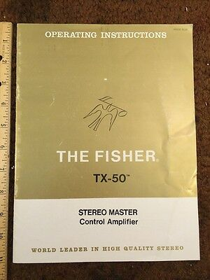 The Fisher TX-50 Stereo Master Control Amplifier Original Owners Manual 13 Pages