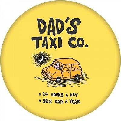 Dads Taxi Company Metal Novelty Badge Great Gift Funny Idea Fathers Day Legend