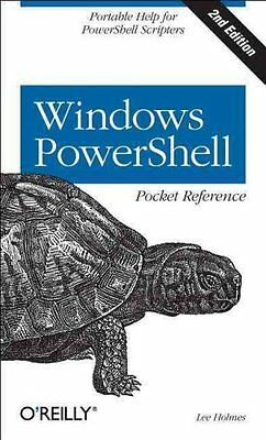 Windows PowerShell Pocket Reference by Lee Holmes (Paperback, 2013)