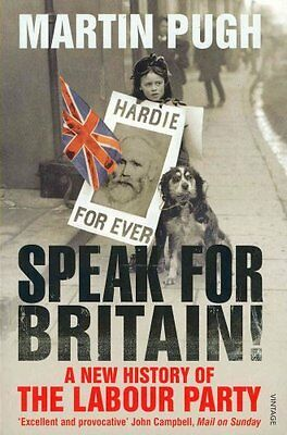 Speak for Britain!: A New History of the Labour Party by Martin Pugh...