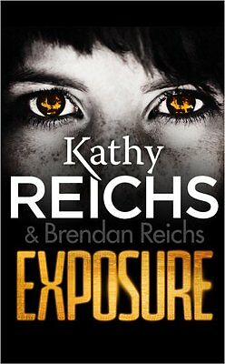 Exposure (Virals 4) Kathy Reichs Arrow (Young) Tory Brennan 432 pages Broche 10