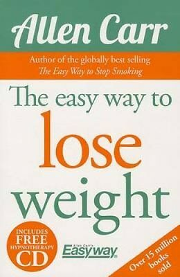 The Easy Way to Lose Weight by Allen Carr 9781784044954