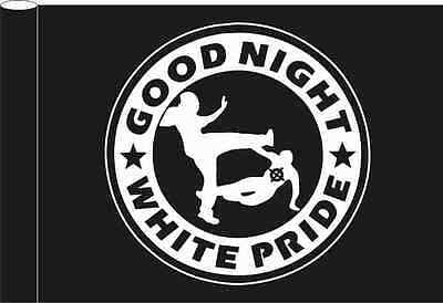 Good Night White Pride Flagge
