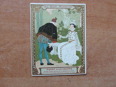 (Pc) Chromo Trade Card Au Bon Marche 1900 Contes / Riquet A La Houppe