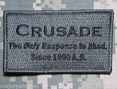 Crusade The Only Response To Jihad Tactical Us Army Morale Acu Dark Hook Patch