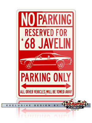 AMC Javelin 1968 Coupe Reserved Parking Sign 12x18 Aluminum Sign