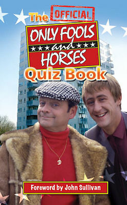 NEW The Official Only Fools and Horses Quiz Book