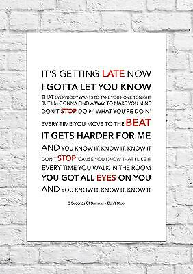5 Seconds of Summer (5SOS) - Don't Stop - Song Lyric Art Poster - A4 Size