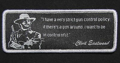 Strict Gun Control Policy Clint Eastwood Tactical  Morale Swat Badge Hook Patch