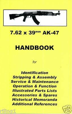 AK47 Assembly, Disassembly Handbook 7.62 X 39mm