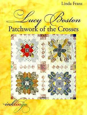 Lucy Boston Patchwork of the Crosses Book by Linda Franz