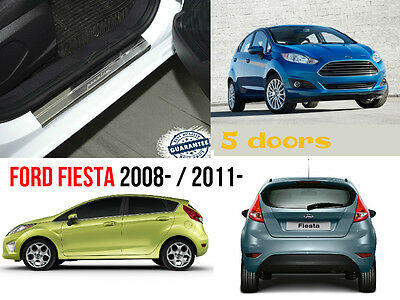 Ford Fiesta 2008- 5D Stainless Steel Door Sill Entry Covers Scuff Protectors 4pc
