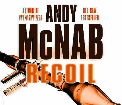 Recoil by Andy McNab (CD-Audio, 2006) b1