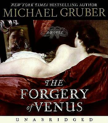 The Forgery of Venus by Michael Gruber (CD-Audio, 2009) b1